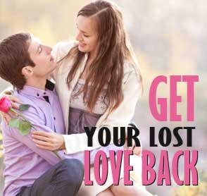 Get love back | Get your love back by black magic spells | Islamic mantra